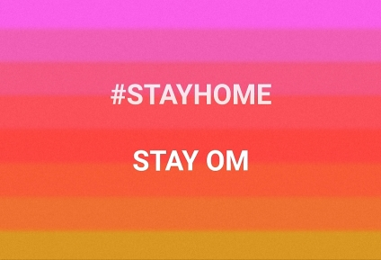 Stay Home Stay OM